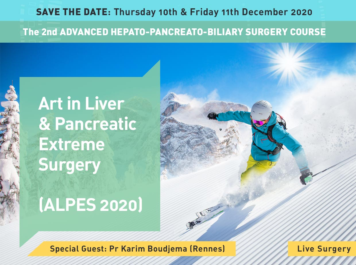 ALPES 2020: Art in Liver and Pancreatic Extreme Surgery