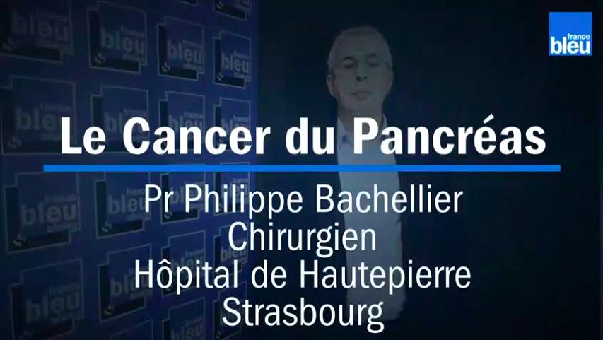 Philippe Bachellier - Le Cancer Du Pancréas